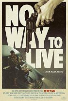 No Way to Live download
