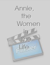 Annie, the Women in the Life of a Man