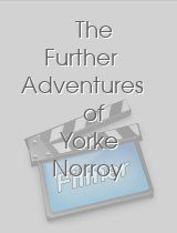 The Further Adventures of Yorke Norroy