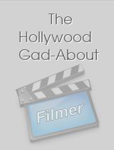 The Hollywood Gad-About
