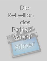 Die Rebellion des Patrick Wright