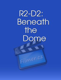 R2-D2: Beneath the Dome download