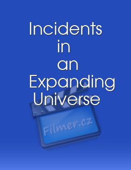Incidents in an Expanding Universe