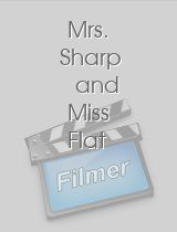 Mrs. Sharp and Miss Flat