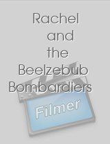 Rachel and the Beelzebub Bombardiers
