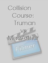 Collision Course: Truman vs. MacArthur