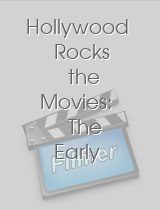 Hollywood Rocks the Movies: The Early Years 1955-1970