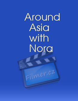 Around Asia with Nora