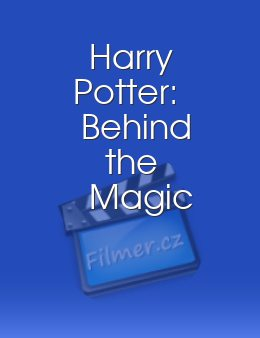 Harry Potter: Behind the Magic