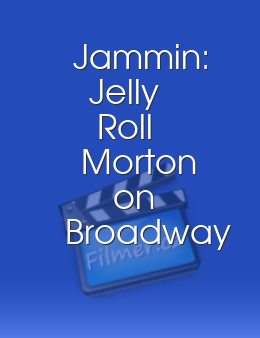 Jammin: Jelly Roll Morton on Broadway