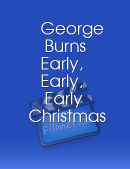 George Burns Early, Early, Early Christmas Special