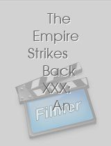 The Empire Strikes Back XXX: An Axel Braun Parody