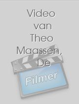 Video van Theo Maassen, De