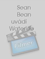 Sean Bean uvádí Waterloo