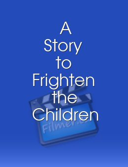 A Story to Frighten the Children