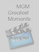 MGM Greatest Moments: A Video Sampler