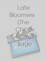Late Bloomers The Chloe & Sage Chronicles