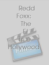 Redd Foxx The E! True Hollywood Story