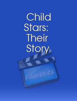 Child Stars: Their Story
