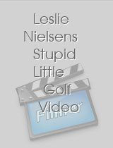 Leslie Nielsens Stupid Little Golf Video