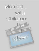 Married.. with Children The E! True Hollywood Story