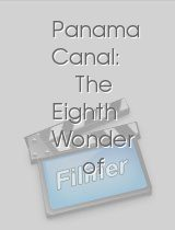 Panama Canal: The Eighth Wonder of the World