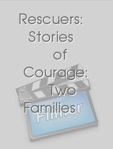 Rescuers Stories of Courage Two Families