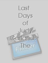 Last Days of Judy Garland The E! True Hollywood Story