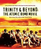 Trinity and Beyond The Atomic Bomb Movie