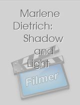 Marlene Dietrich: Shadow and Light