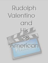 Rudolph Valentino and His 88 American Beauties
