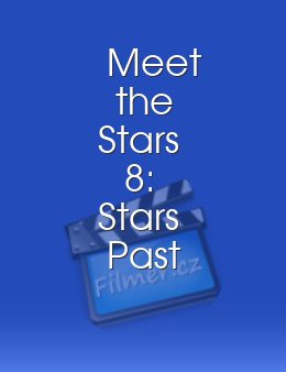 Meet the Stars 8: Stars Past and Present
