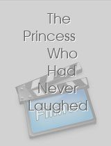 The Princess Who Had Never Laughed