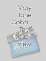 Mary Jane Colter: The Desert View