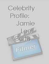 Celebrity Profile: Jamie Lee Curtis