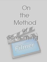 On the Method of Screaming