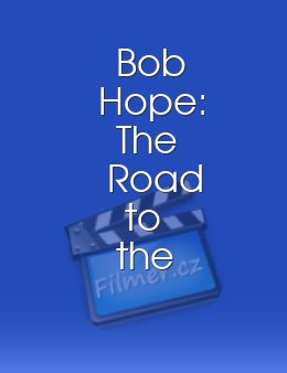 Bob Hope: The Road to the Top