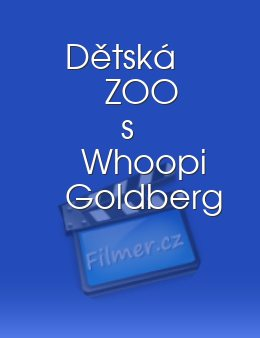 Dětská ZOO s Whoopi Goldberg download
