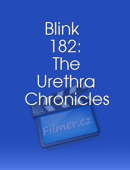Blink 182: The Urethra Chronicles download
