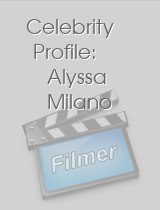 Celebrity Profile Alyssa Milano
