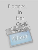 Eleanor: In Her Own Words