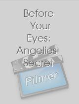 Before Your Eyes Angelies Secret