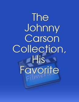 The Johnny Carson Collection, His Favorite Moments from The Tonight Show: 1962-1992