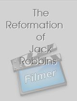 The Reformation of Jack Robbins