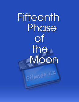 Fifteenth Phase of the Moon
