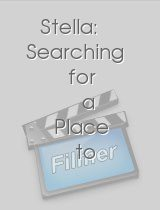 Stella: Searching for a Place to Be