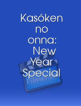 Kasôken no onna: New Year Special