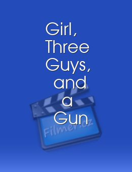 Girl, Three Guys, and a Gun download