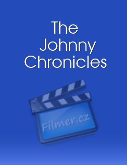 The Johnny Chronicles