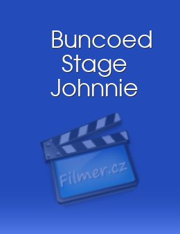 Buncoed Stage Johnnie